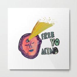 FREE YO MIND Metal Print