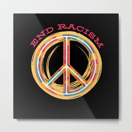 End Racism Colorful Peace Sign Metal Print