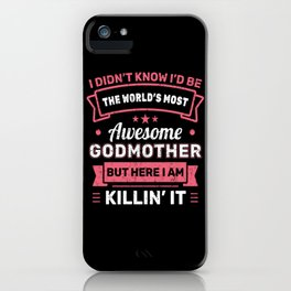 World's Most Awesome Godmother Design iPhone Case