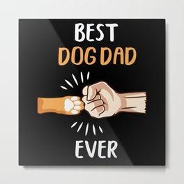 Best Dog Dad Metal Print