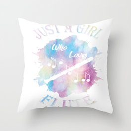 Flutes Musical Instrument -Just A Girl Who Loves Flute Gift Throw Pillow