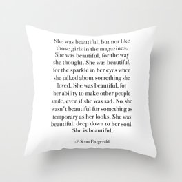 She was beautiful, but not like those girls in the magazines. Throw Pillow