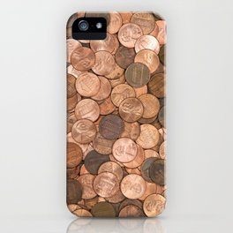 Pennies for your thoughts iPhone Case