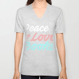 Reading - Peace Love Books Unisex V-Neck
