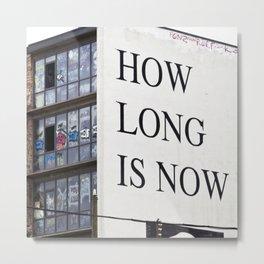 HOW LONG IS NOW - EAST BERLIN Metal Print