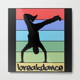 Retro Breakdancing B-Boy Dance Breakdance Metal Print