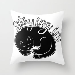 Staying in Throw Pillow
