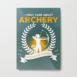 ARCHERY FUNNY GIFT IDEA Metal Print