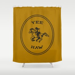 Yee Haw in Gold Shower Curtain