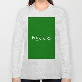 hello 11- dark green Long Sleeve T-shirt