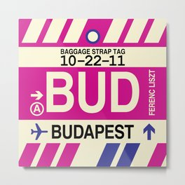 BUD Budapest • Airport Code and Vintage Baggage Tag Design Metal Print
