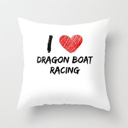 I Love Dragon Boat Racing Throw Pillow