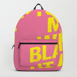 Blame it on my Wild Heart pink and yellow motivational typography poster bedroom wall home decor Backpack
