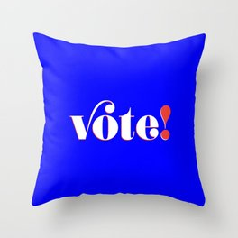 Vote! in blue Throw Pillow