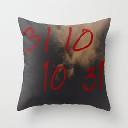 When Ghouls Are Near - 31 10 10 31 Throw Pillow