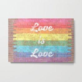 LGBTQ+ Pride Flag Love is Love Distressed Brick Design Metal Print