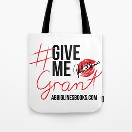 #GiveMeGrant Tote Bag