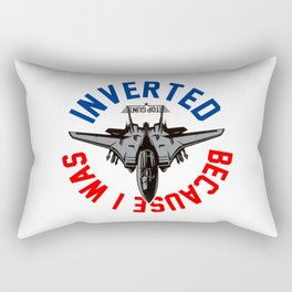 Because I Was Inverted Merch Rectangular Pillow