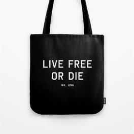 Live Free or Die - NH, USA (Black Motto) Tote Bag