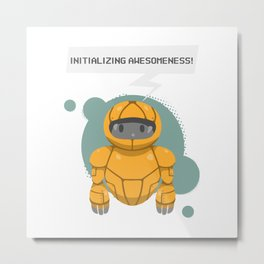 Robotics engineer Roboter initializing awesomeness Metal Print