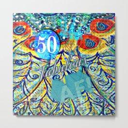 50 & Fabulous AF Metal Print