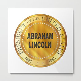 Abraham Lincoln Metal Stamp Metal Print