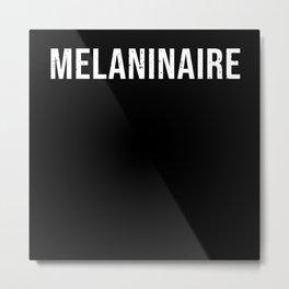 Black Lives Matter Melaninaire Metal Print