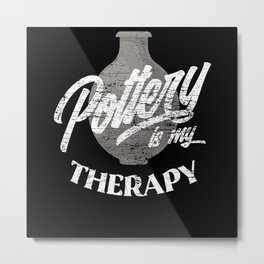 Pottery Therapy Metal Print