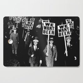 We Want Beer / Prohibition, Black and White Photography Cutting Board