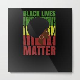 Black Lives Matter Afroamerican Woman Metal Print
