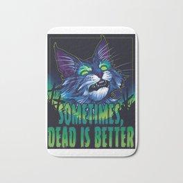 scott robertson green sometimes dead is better t-shirt tank top sticker  phone case prints Bath Mat