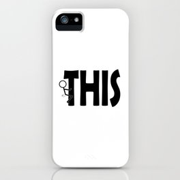 Fuck THIS Humping Stickman Black Typography Sarcasm Humor iPhone Case