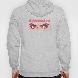 Aggressive Hoodie