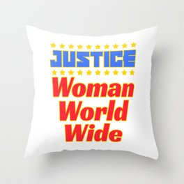 "Cool and creative tee design with text ""Justice Woman World Wide"". Makes a nice gift! Throw Pillow"