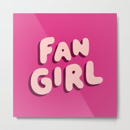Fangirl in Pink Metal Print