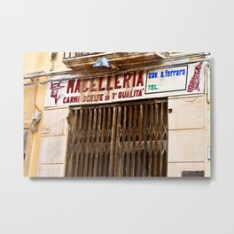 Old Sicilian Butcher Shop in Marsala Metal Print