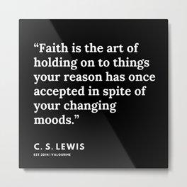 31    | 191121 | C. S. Lewis Quotes Metal Print
