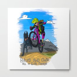 Bikes and Dogs: All A Girl Needs Metal Print