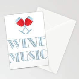 When I Am Free And Have An Evening For Myself, I Put On Good Country Music And Enjoy A Glass Of Wine Stationery Cards