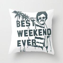 Best Weekend Throw Pillow