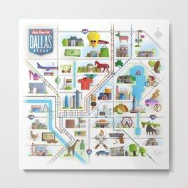 Take Time For Dallas Metal Print