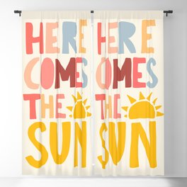 Here Comes the Sun Quote Blackout Curtain