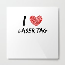 I Love Laser Tag Metal Print