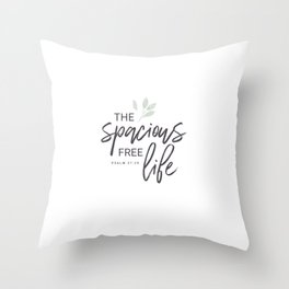 The Spacious Free Life (Green) Throw Pillow