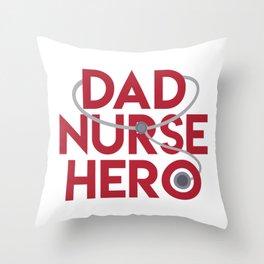Dad Nurse Hero With Stethoscope 1 Throw Pillow