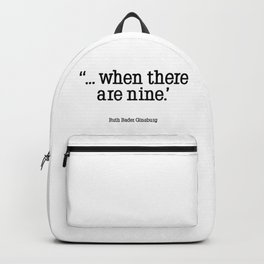 WHEN THERE ARE NINE Backpack