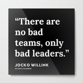 38 | Jocko Willink Quotes | 191106 Metal Print