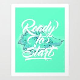 Ready To Start Art Print