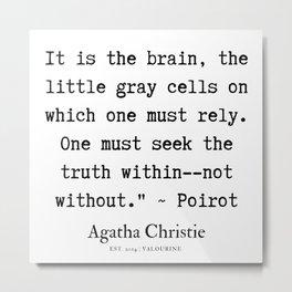 46  | Agatha Christie Quotes | 190821 Metal Print