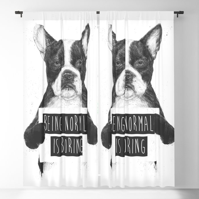 Being normal is boring Blackout Curtain
